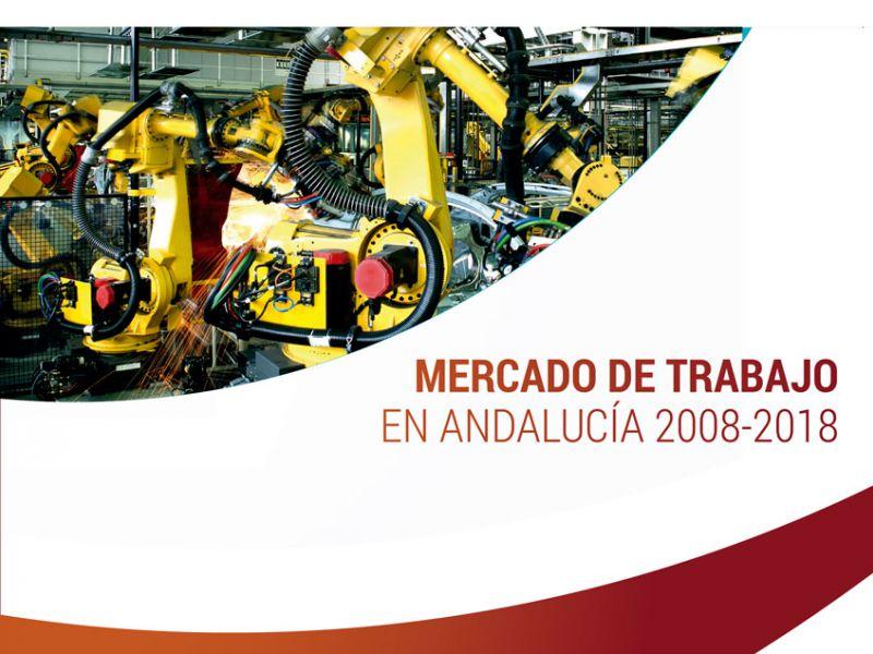 Presentación del informe: 'Mercado de Trabajo en Andalucía 2008-2018. De la crisis a la recuperación. Un análisis del sector industrial y de los efectos del cambio tecnológico'